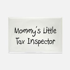 Mommy's Little Tax Inspector Rectangle Magnet