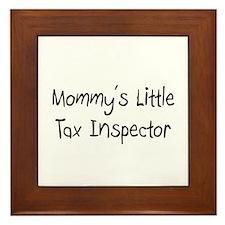 Mommy's Little Tax Inspector Framed Tile