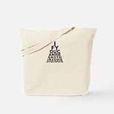 Test for Dyslexia Tote Bag
