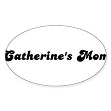 Catherines mom Oval Decal