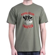 T-Shirt - Knuckleheads Forever