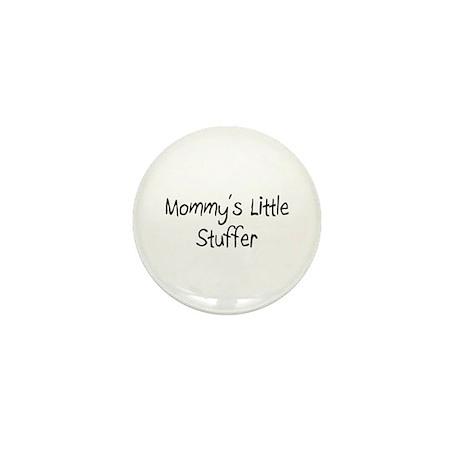 Mommy's Little Stuffer Mini Button (10 pack)