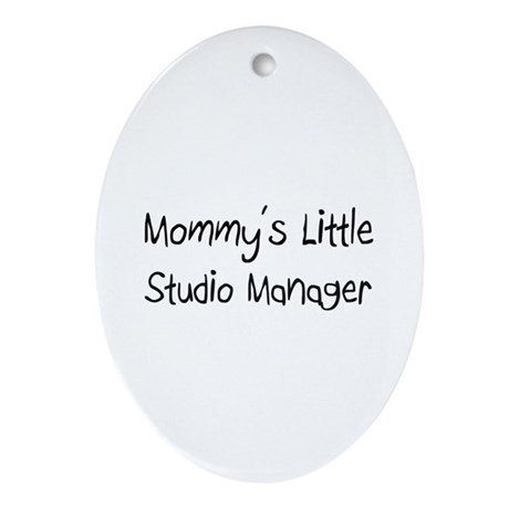 Mommy's Little Studio Manager Oval Ornament