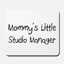 Mommy's Little Studio Manager Mousepad