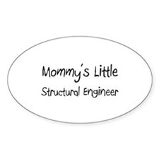 Mommy's Little Structural Engineer Oval Decal