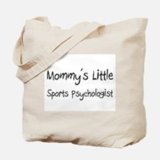 Mommy's Little Sports Psychologist Tote Bag