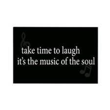 Take Time to Laugh Rectangle Magnet
