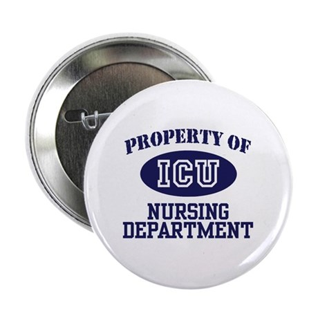 "Property of ICU Nursing Department 2.25"" Button"