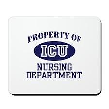 Property of ICU Nursing Department Mousepad