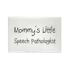 Mommy's Little Speech Pathologist Rectangle Magnet
