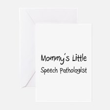 Mommy's Little Speech Pathologist Greeting Cards (