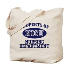 Property of NICU Nursing Department Tote Bag