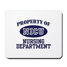 Property of NICU Nursing Department Mousepad