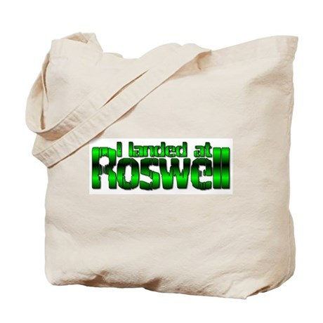 I landed at Roswell Tote Bag