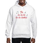 Fa la la la Latkes Hooded Sweatshirt