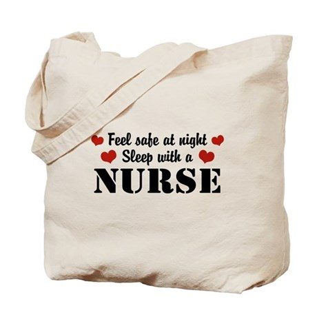 Feel Safe Sleep with a Nurse Tote Bag