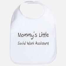 Mommy's Little Social Work Assistant Bib