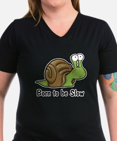 Born to Be Slow Shirt