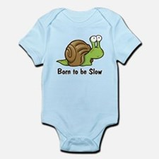 Born to Be Slow Infant Bodysuit
