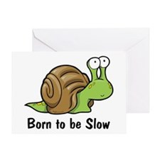 Born to Be Slow Greeting Card
