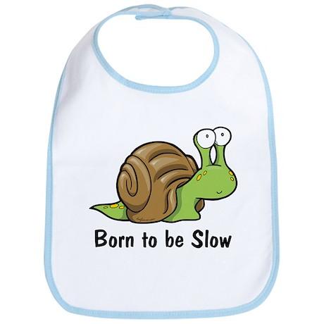 Born to Be Slow Bib