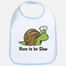 Born to Be Slow Bib