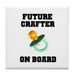 Future Crafter On Board - New Tile Coaster