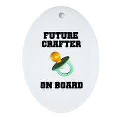 Future Crafter On Board - New Oval Ornament