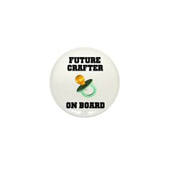 Future Crafter On Board - New Mini Button (10 pack