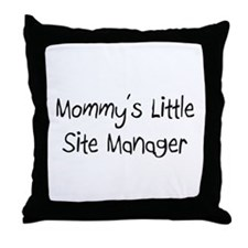 Mommy's Little Site Manager Throw Pillow