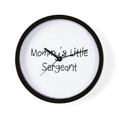 Mommy's Little Sergeant Wall Clock
