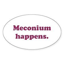 Meconium Happens Oval Decal