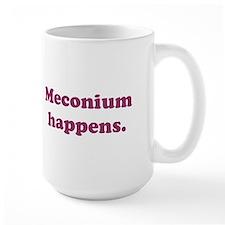 Meconium Happens Mug