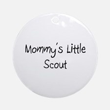 Mommy's Little Scout Ornament (Round)