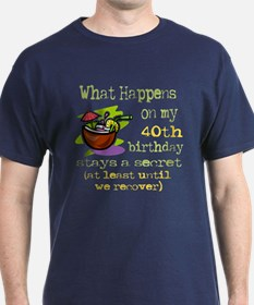 What Happens 40th T-Shirt