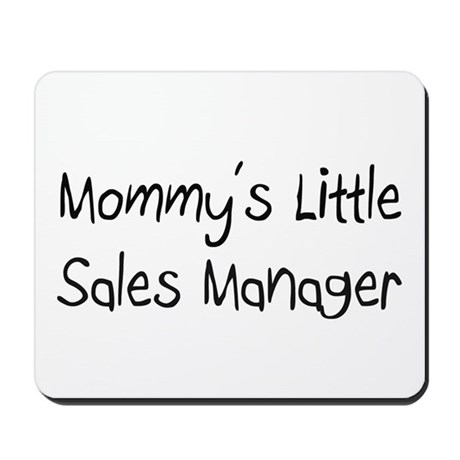 Mommy's Little Sales Manager Mousepad