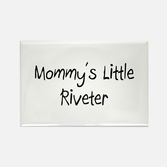 Mommy's Little Riveter Rectangle Magnet