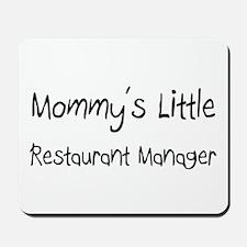 Mommy's Little Restaurant Manager Mousepad