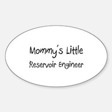 Mommy's Little Reservoir Engineer Oval Decal