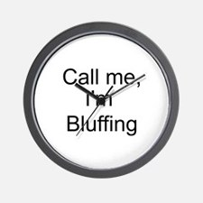 Call me, I'm Bluffing Wall Clock