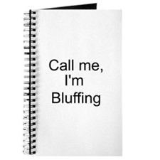 Call me, I'm Bluffing Journal