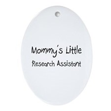 Mommy's Little Research Assistant Oval Ornament