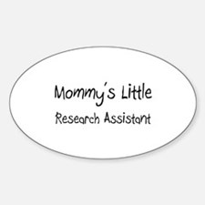 Mommy's Little Research Assistant Oval Decal