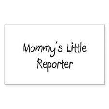 Mommy's Little Reporter Rectangle Decal