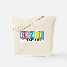 Dance Is My Life! Tote Bag
