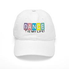 Dance Is My Life! Baseball Baseball Cap