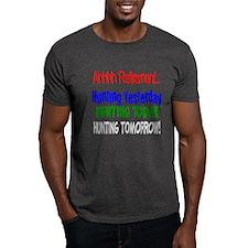 Retirement Hunting Yesterday T-Shirt