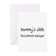 Mommy's Little Recruitment Manager Greeting Cards