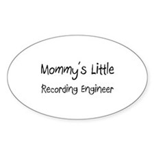 Mommy's Little Recording Engineer Oval Decal