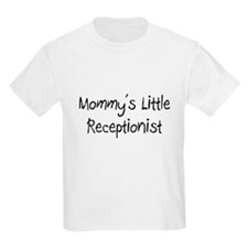 Mommy's Little Receptionist T-Shirt